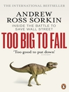 Too Big to Fail (eBook): Inside the Battle to Save Wall Street