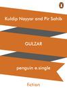 Kuldip Nayyar and Pir Sahib (eBook)