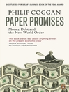 Paper Promises (eBook): Money, Debt and the New World Order
