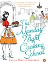 The Monday Night Cooking School (eBook)