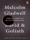 David and Goliath (eBook): Underdogs, Misfits and the Art of Battling Giants
