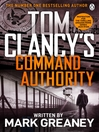 Command Authority (eBook): Jack Ryan Series, Book 16