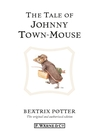 The Tale of Johnny Town-Mouse (eBook): Beatrix Potter Series, Book 13