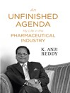 An Unfinished Agenda (eBook): My Life in the Pharmaceuticals Industry