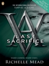 Last Sacrifice (eBook): Vampire Academy Series, Book 6
