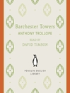 Barchester Towers (MP3): Chronicles of Barsetshire Series, Book 2