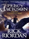 The Titan's Curse Percy Jackson and the Olympians Series, Book 3