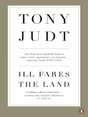 Ill Fares the Land (eBook): A Treatise On Our Present Discontents