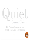 Quiet (MP3): The Power of Introverts in a World That Can't Stop Talking