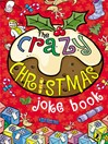 The Crazy Christmas Joke Book (eBook)