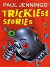 Paul Jennings' Trickiest Stories (eBook)