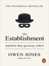 The Establishment (eBook): And how they get away with it