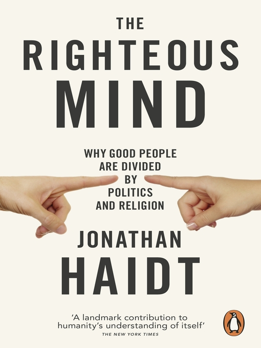The Righteous Mind (eBook): Why Good People are Divided by Politics and Religion