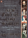 The Penguin History of Britain:  New Worlds, Lost Worlds (eBook): The Rule of the Tudors 1485-1630