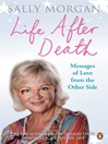 Life After Death:  Messages of Love from the Other Side (eBook)