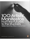 100 Artists' Manifestos (eBook): From the Futurists to the Stuckists