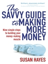 The Savvy Guide to Making More Money (eBook)