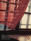 Bending Adversity (eBook): Japan and the Art of Survival