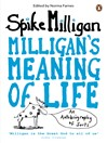 Milligan's Meaning of Life (eBook): An Autobiography of Sorts