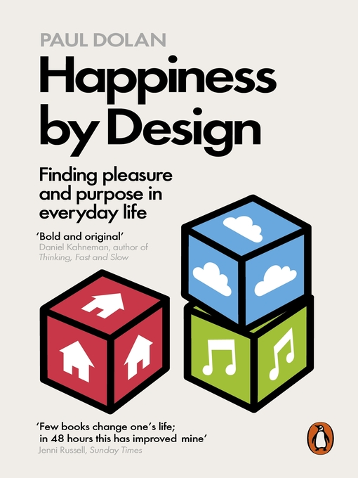 Happiness by Design (eBook): Finding Pleasure and Purpose in Everyday Life