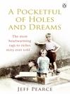 A Pocketful of Holes and Dreams (eBook)