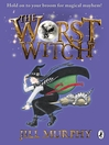 The Worst Witch (eBook): Worst Witch Series, Book 1