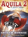 Aquila 2 (eBook): Aquila Series, Book 2