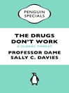 The Drugs Don't Work (eBook): A Global Threat