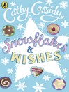 Snowflakes and Wishes (eBook): Lawrie's Story