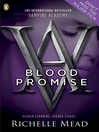 Blood Promise (eBook): Vampire Academy Series, Book 4