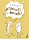 Moominvalley in November (MP3): Moomintroll Series, Book 9