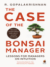 The Case of the Bonsai Manager (eBook)