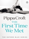The First Time We Met (eBook): Oxford Blue Series, Book 1