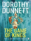The Game of Kings (eBook): The Lymond Chronicles