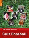 The Rough Guide to Cult Football (eBook)