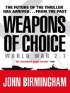 Weapons of Choice (eBook): Axis of Time Trilogy, Book 1