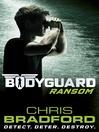 Ransom (eBook): Bodyguard Series, Book 2