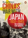 China's War with Japan, 1937-1945 (eBook): The Struggle for Survival