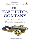 The East India Company (eBook): The World's Most Powerful Corporation