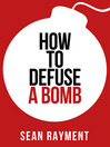 How to Defuse a Bomb (Collins Shorts, Book 2) (eBook)