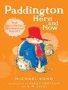 Paddington Here and Now (eBook)