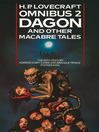 Dagon and Other Macabre Tales (eBook): H. P. Lovecraft Omnibus Series, Book 2