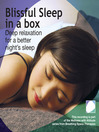 Blissful sleep in a box (MP3)