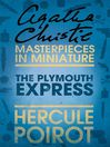 The Plymouth Express (eBook): An Agatha Christie Short Story