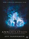 Annihilation (eBook): The Southern Reach Trilogy, Book 1
