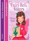 Winter Magic (MP3): The Fairy Bell Sisters Series, Book 8