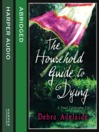 The Household Guide to Dying (MP3)