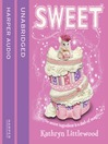Sweet (The Bliss Bakery Trilogy, Book 2) (MP3)