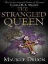 The Strangled Queen (eBook): The Accursed Kings Series, Book 2
