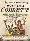 The Life and Adventures of William Cobbett (Text Only) (eBook)